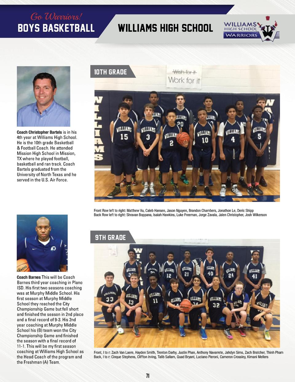 Go Warriors   BOYS BASKETBALL  WILLIAMS HIGH SCHOOL  10TH GRADE  Coach Christopher Bartels is in his  4th year at Williams...