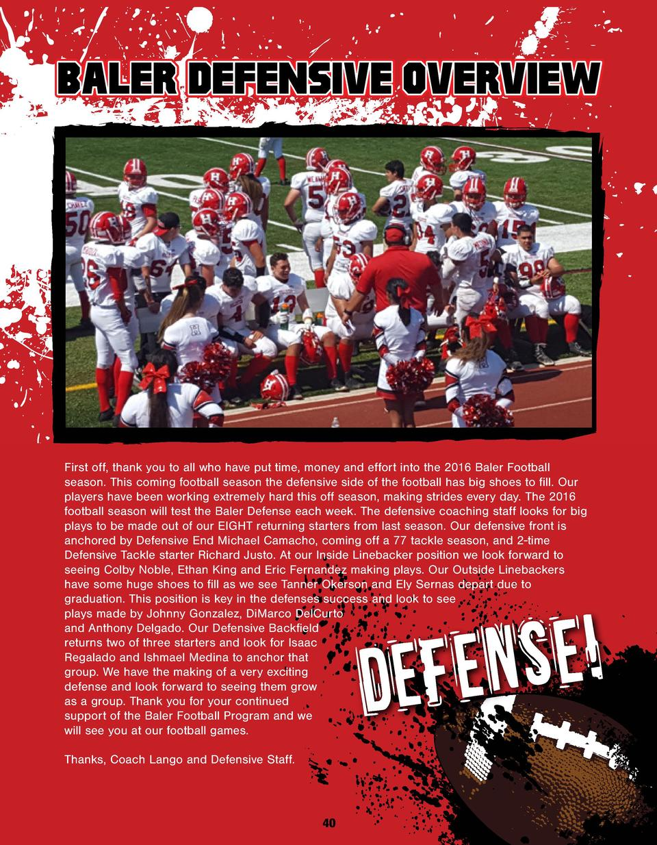 BALER DEFENSIVE OVERVIEW  First off, thank you to all who have put time, money and effort into the 2016 Baler Football sea...