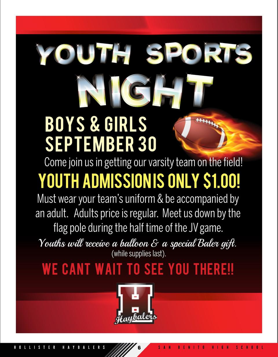 Boys   Girls September 30 Come join us in getting our varsity team on the field   YOUTH admission is only  1.00  Must wear...