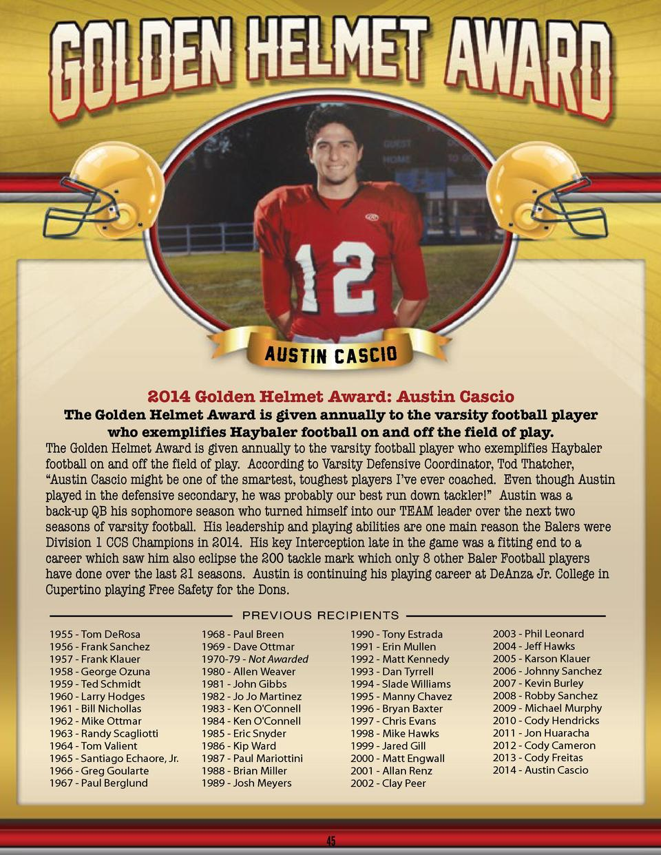 2014 Golden Helmet Award  Austin Cascio  The Golden Helmet Award is given annually to the varsity football player who exem...