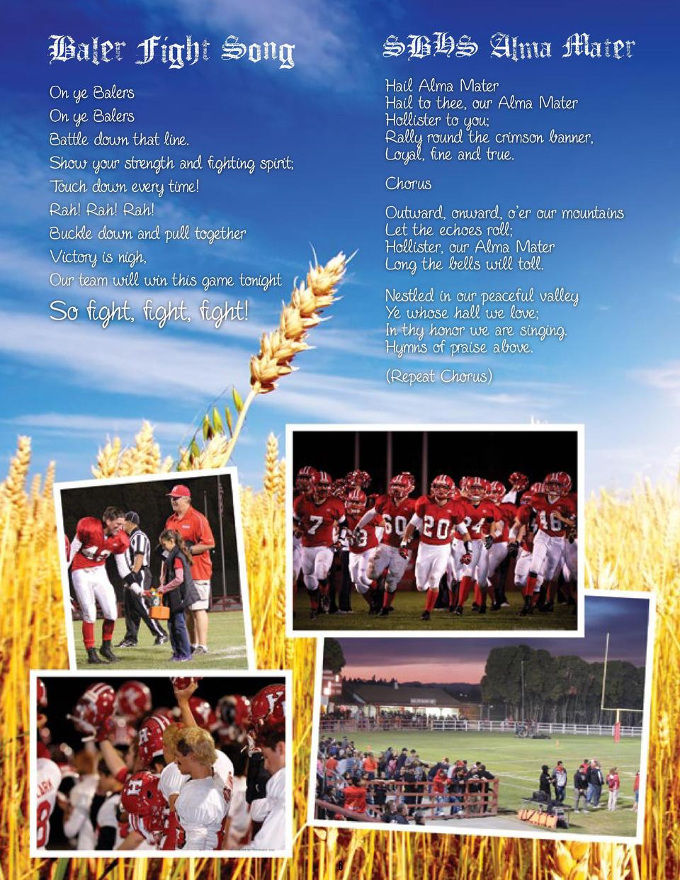 Baler Fight Song  SBHS Alma Mater  On ye Balers On ye Balers Battle down that line. Show your strength and    ghting spiri...