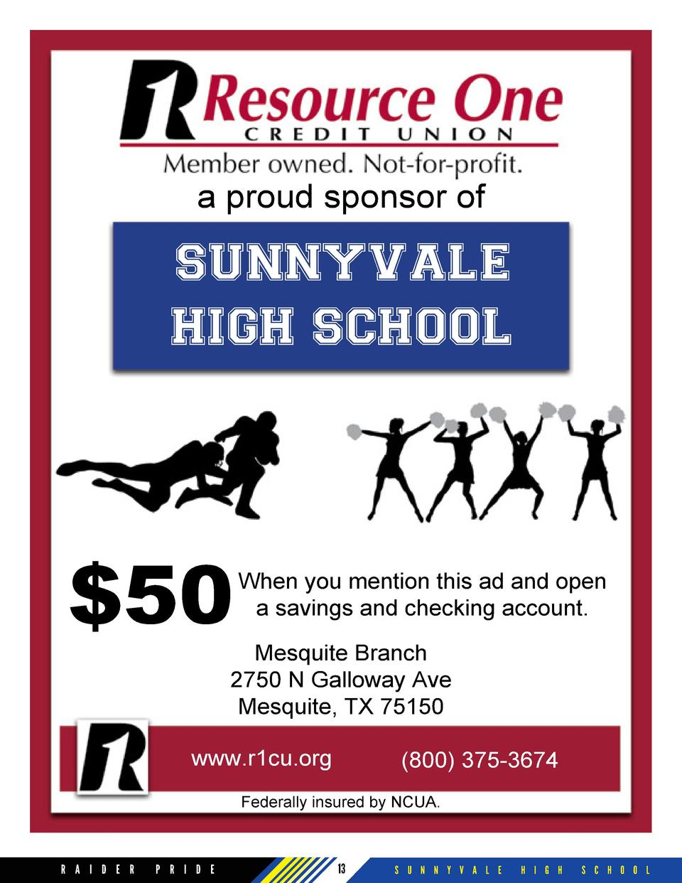 a proud sponsor of  SUNNYVALE HIGH SCHOOL   50  When you mention this ad and open a savings and checking account.  Mesquit...
