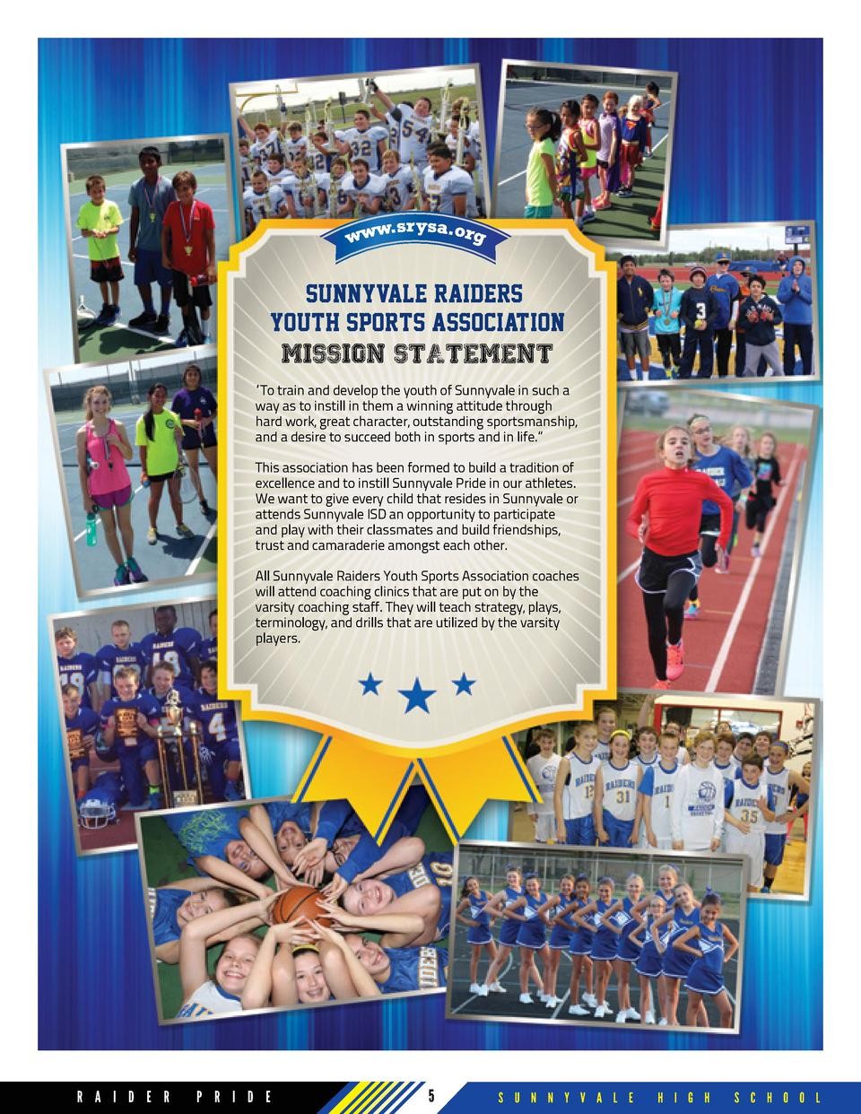 Sunnyvale Raiders Youth Sports Association MISSION STATEMENT    To train and develop the youth of Sunnyvale in such a way ...