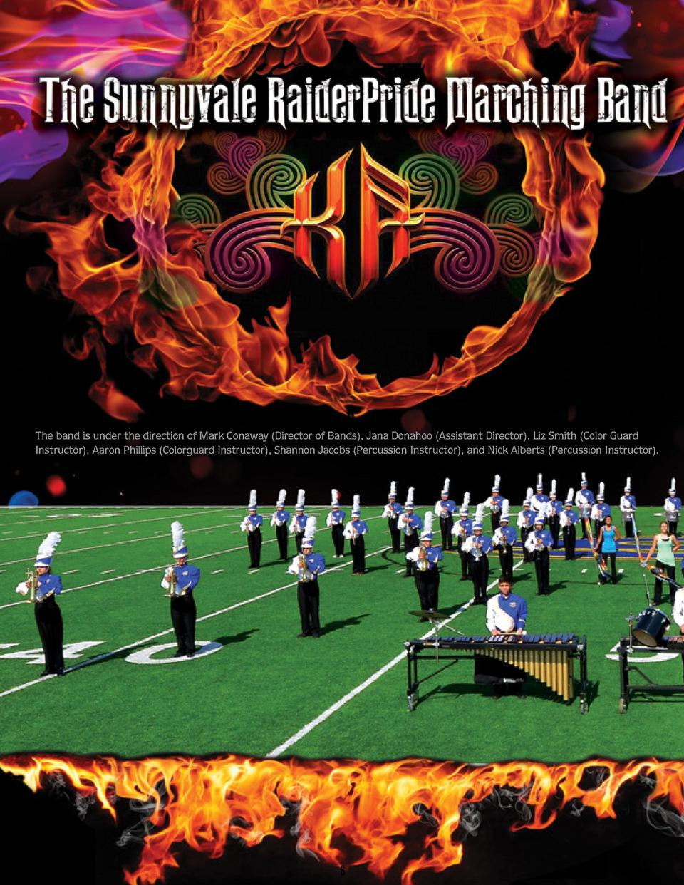 The band is under the direction of Mark Conaway  Director of Bands , Jana Donahoo  Assistant Director , Liz Smith  Color G...