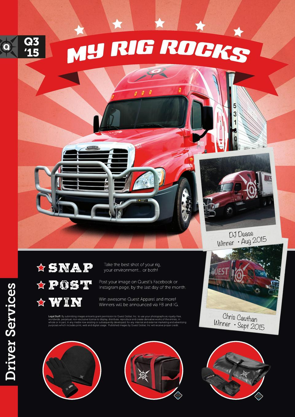 Q3    15  Driver Services  DJ Dease 2015 Winner     Aug  Snap Post Win  Take the best shot of your rig, your environment.....