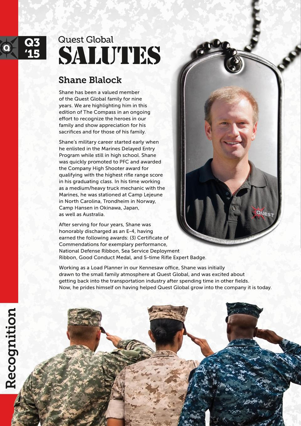 Q3    15  Quest Global  Salutes Shane Blalock Shane has been a valued member of the Quest Global family for nine years. We...