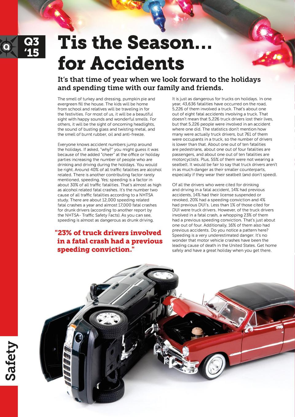 Q3    15  Tis the Season    for Accidents It   s that time of year when we look forward to the holidays and spending time ...