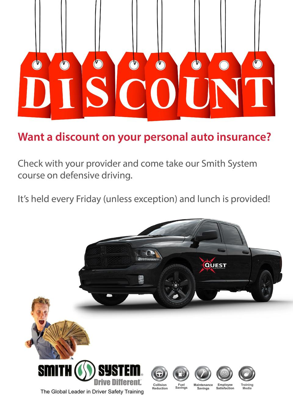 Want a discount on your personal auto insurance  Check with your provider and come take our Smith System course on defensi...