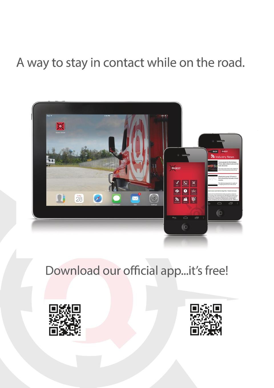 A way to stay in contact while on the road.  Download our official app...it   s free