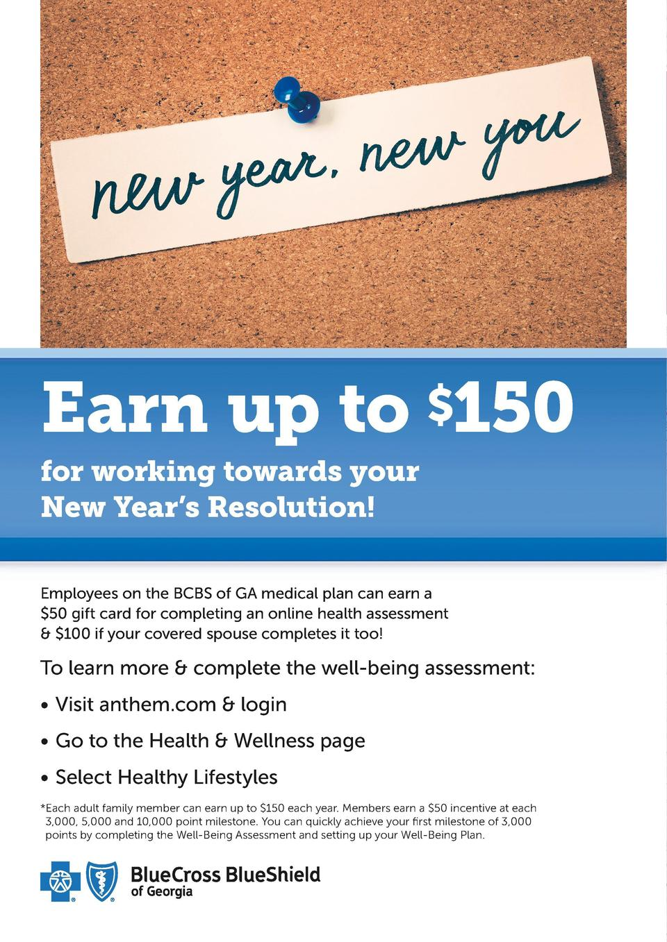 Earn up to  150 for working towards your New Year   s Resolution  Employees on the BCBS of GA medical plan can earn a  50 ...