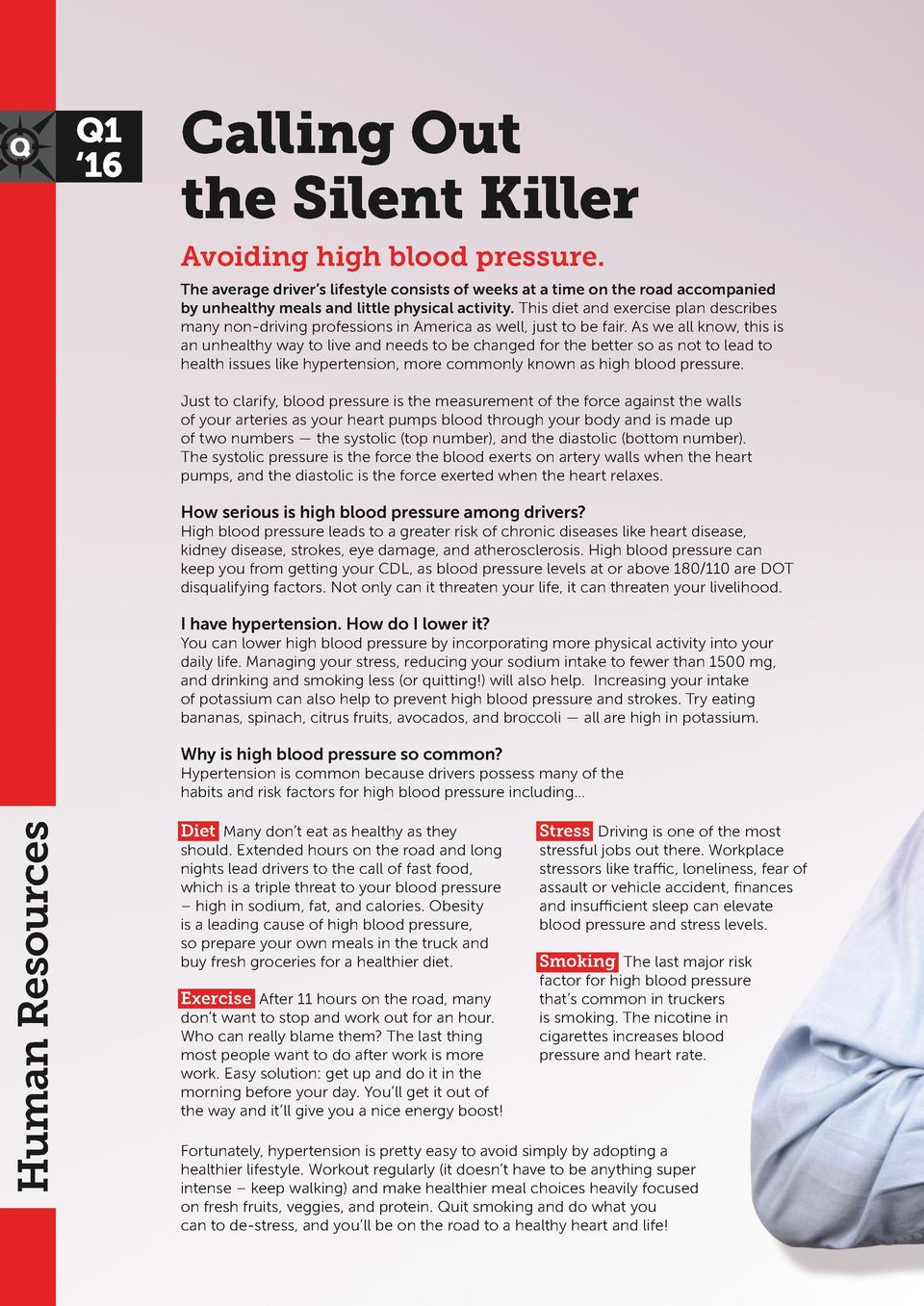 Q1    16  Calling Out the Silent Killer Avoiding high blood pressure. The average driver   s lifestyle consists of weeks a...