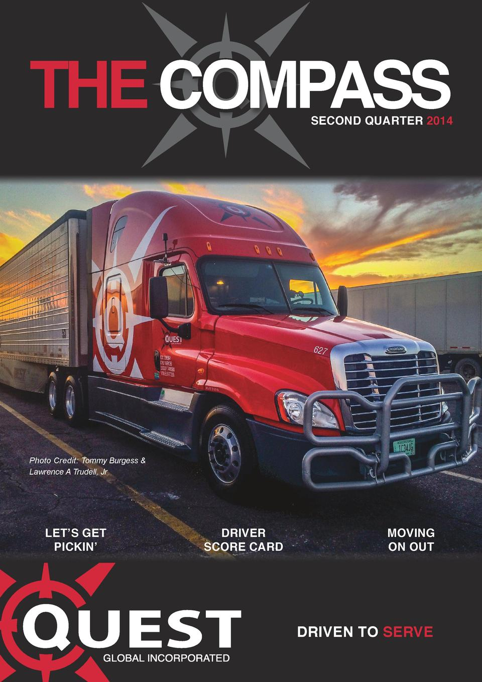 THE COMPASS  SECOND QUARTER 2014  Photo Credit  Tommy Burgess   Lawrence A Trudell, Jr  LET   S GET PICKIN     DRIVER SCOR...