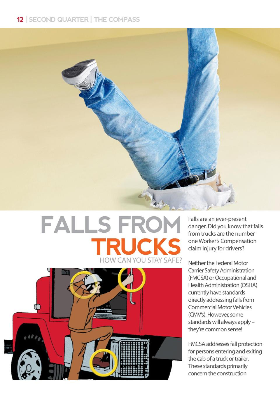 12   SECOND QUARTER   THE COMPASS  FALLS FROM TRUCKS  Falls are an ever-present danger. Did you know that falls from truck...