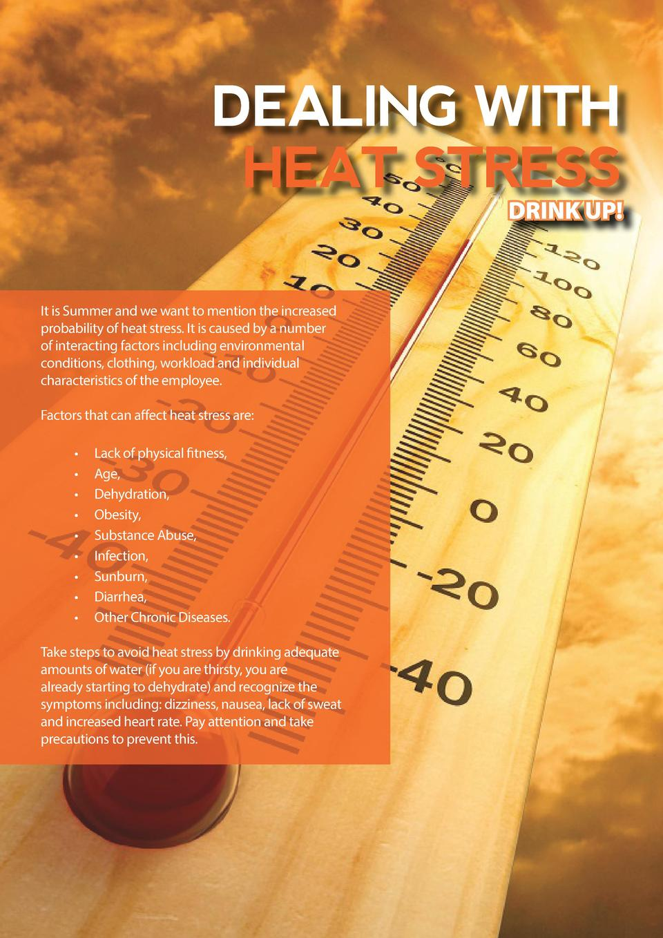 DEALING WITH HEAT STRESS DRINK UP   It is Summer and we want to mention the increased probability of heat stress. It is ca...