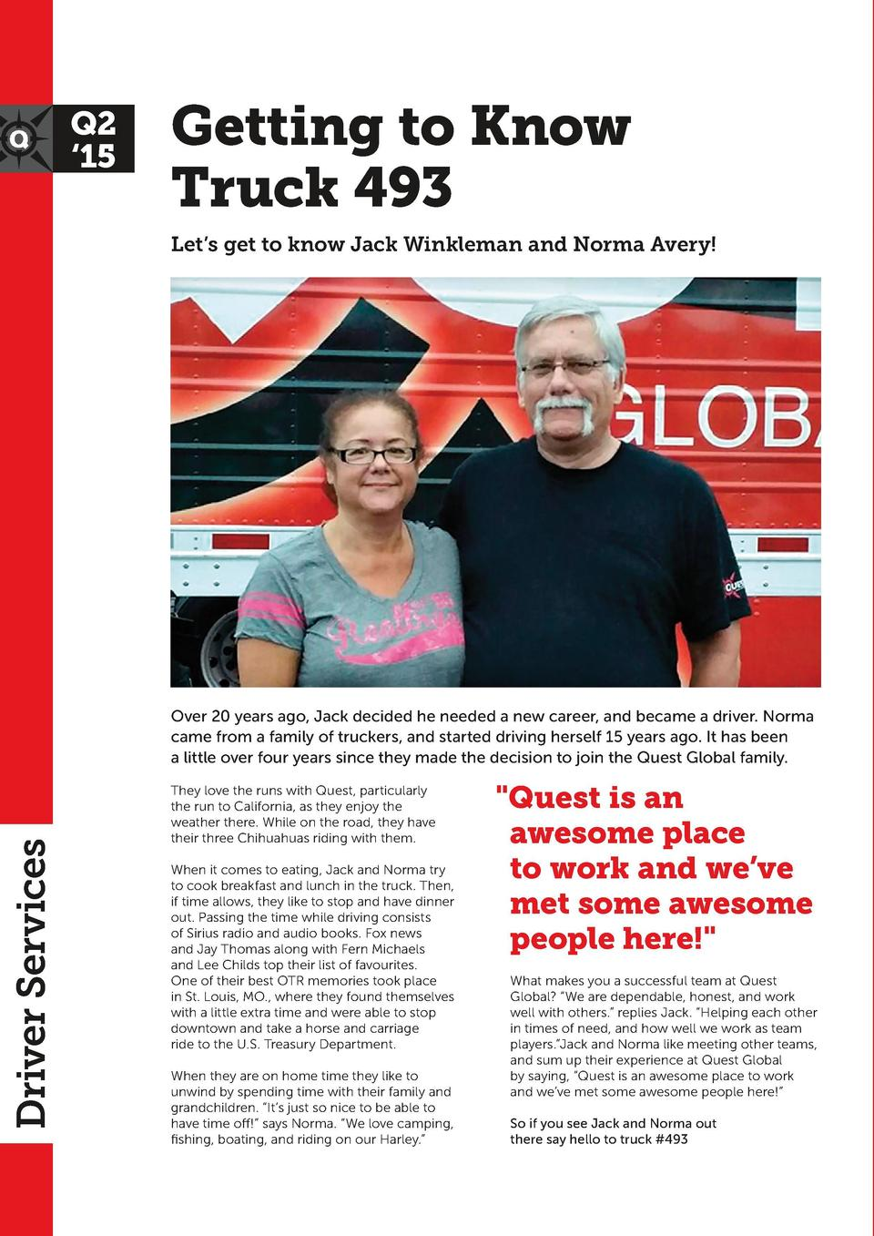 Q2    15  Getting to Know Truck 493 Let   s get to know Jack Winkleman and Norma Avery   When it comes to your four-legged...