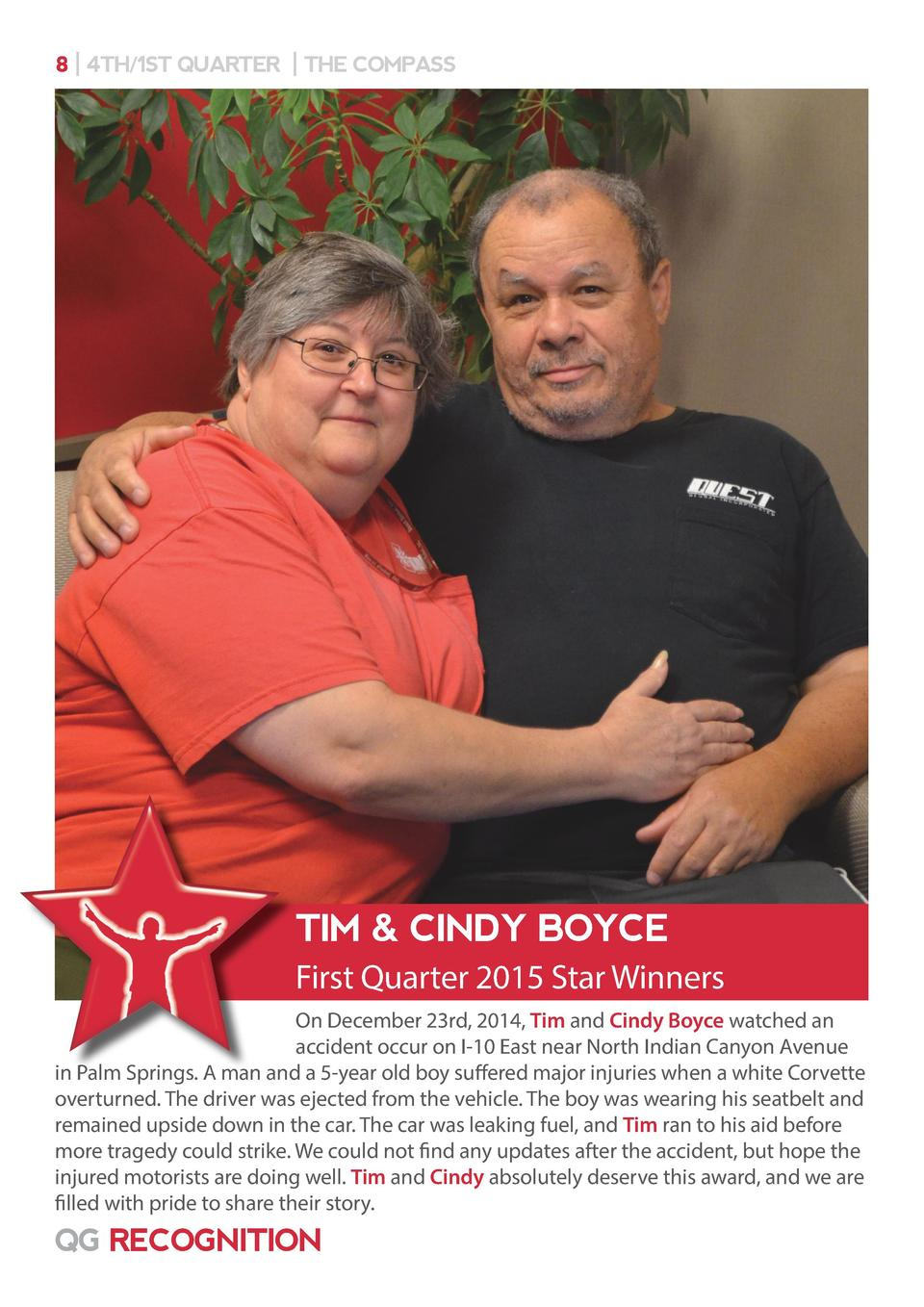 8   4TH 1ST QUARTER   THE COMPASS  TIM   CINDY BOYCE First Quarter 2015 Star Winners On December 23rd, 2014, Tim and Cindy...