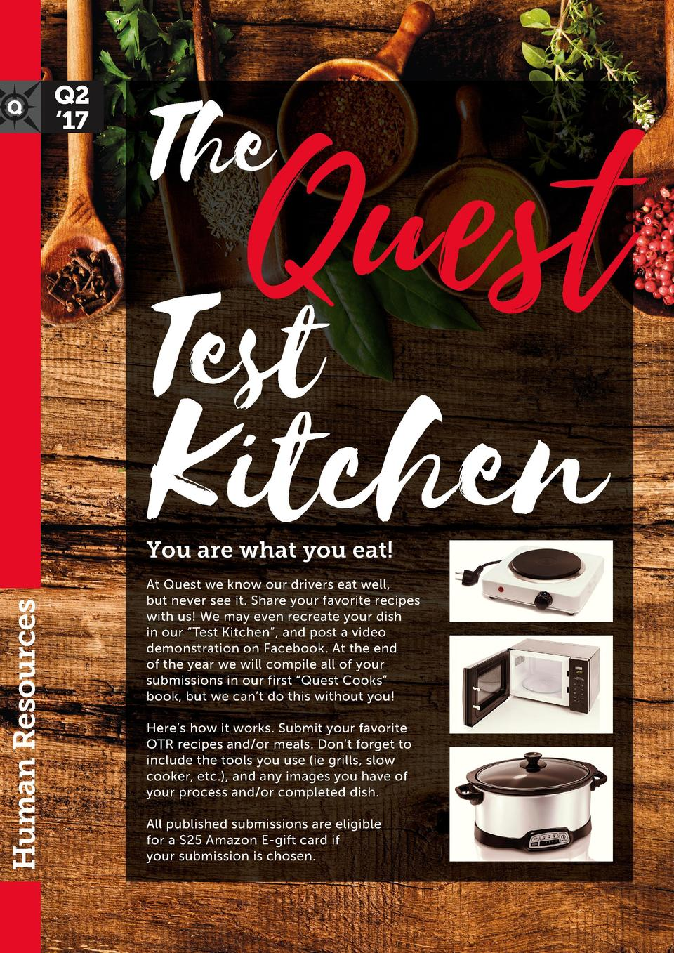 Q2    17  Quest  The  Test  Kitchen  Human Resources  You are what you eat   At Quest we know our drivers eat well, but ne...