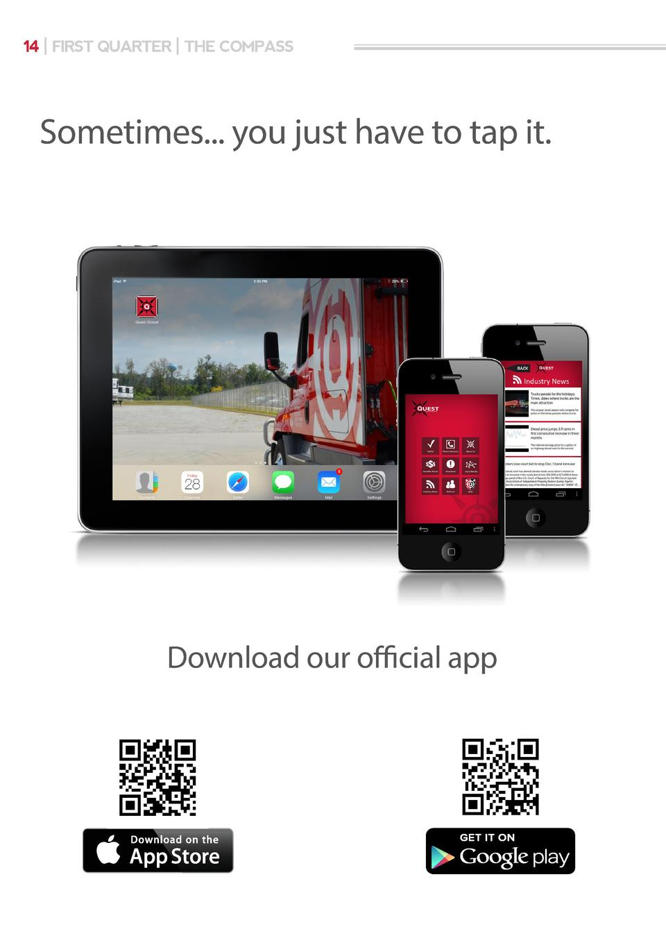 14   FIRST QUARTER   THE COMPASS  Sometimes... you just have to tap it.  Download our official app