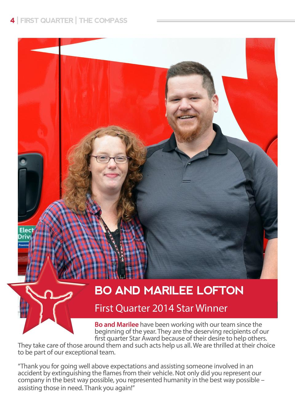 4   FIRST QUARTER   THE COMPASS  BO AND MARILEE LOFTON First Quarter 2014 Star Winner Bo and Marilee have been working wit...