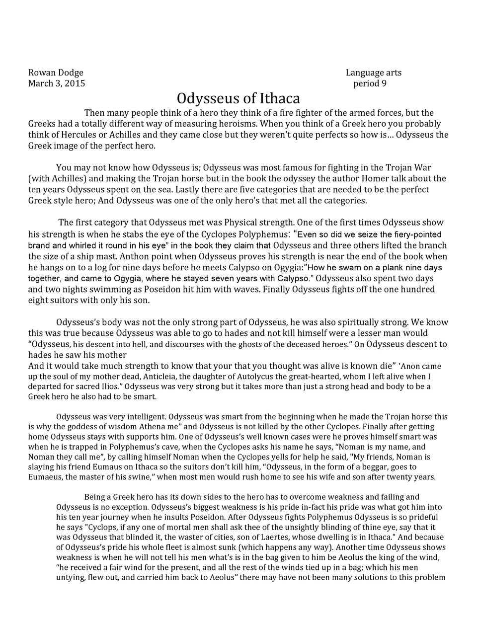 odysseus is not a hero essay Morgan kraft period 2 october 11, 2011 1st quarter essay jack sparrow is a selfish hero he thinks of himself most, but he truely cares for his men.