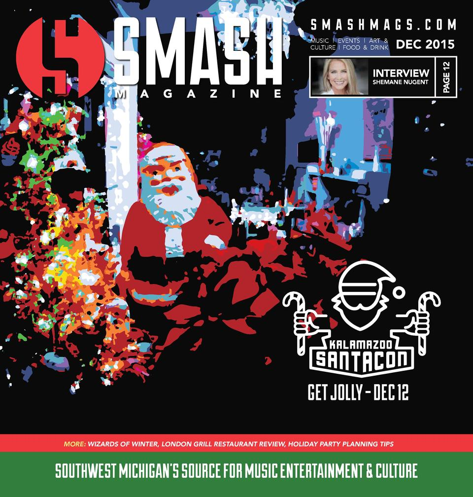 smashmags.com DEC 2015  INTERVIEW SHEMANE NUGENT  PAGE 12  MUSIC   EVENTS   ART   CULTURE   FOOD   DRINK  GET JOLLY - DEC ...