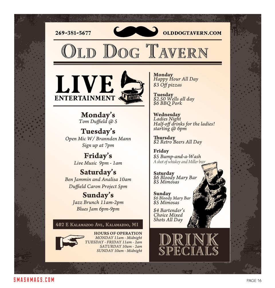 269-381-5677  olddogtavern.com  OLD DOG TAVERN  LIVE  ENTERTAINMENT  Monday   s  Tom Duffield   5  Tuesday   s  Open Mic W...