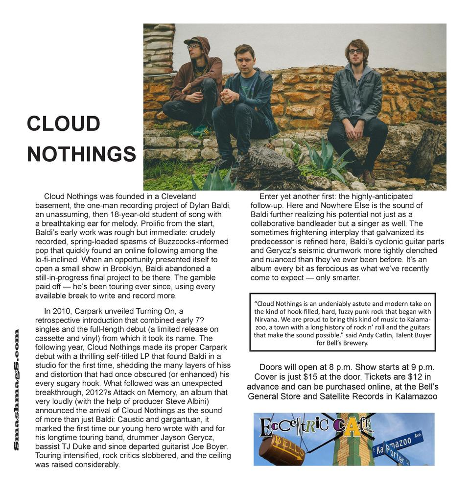 CLOUD NOTHINGS  SmashmagS.com  Cloud Nothings was founded in a Cleveland basement, the one-man recording project of Dylan ...