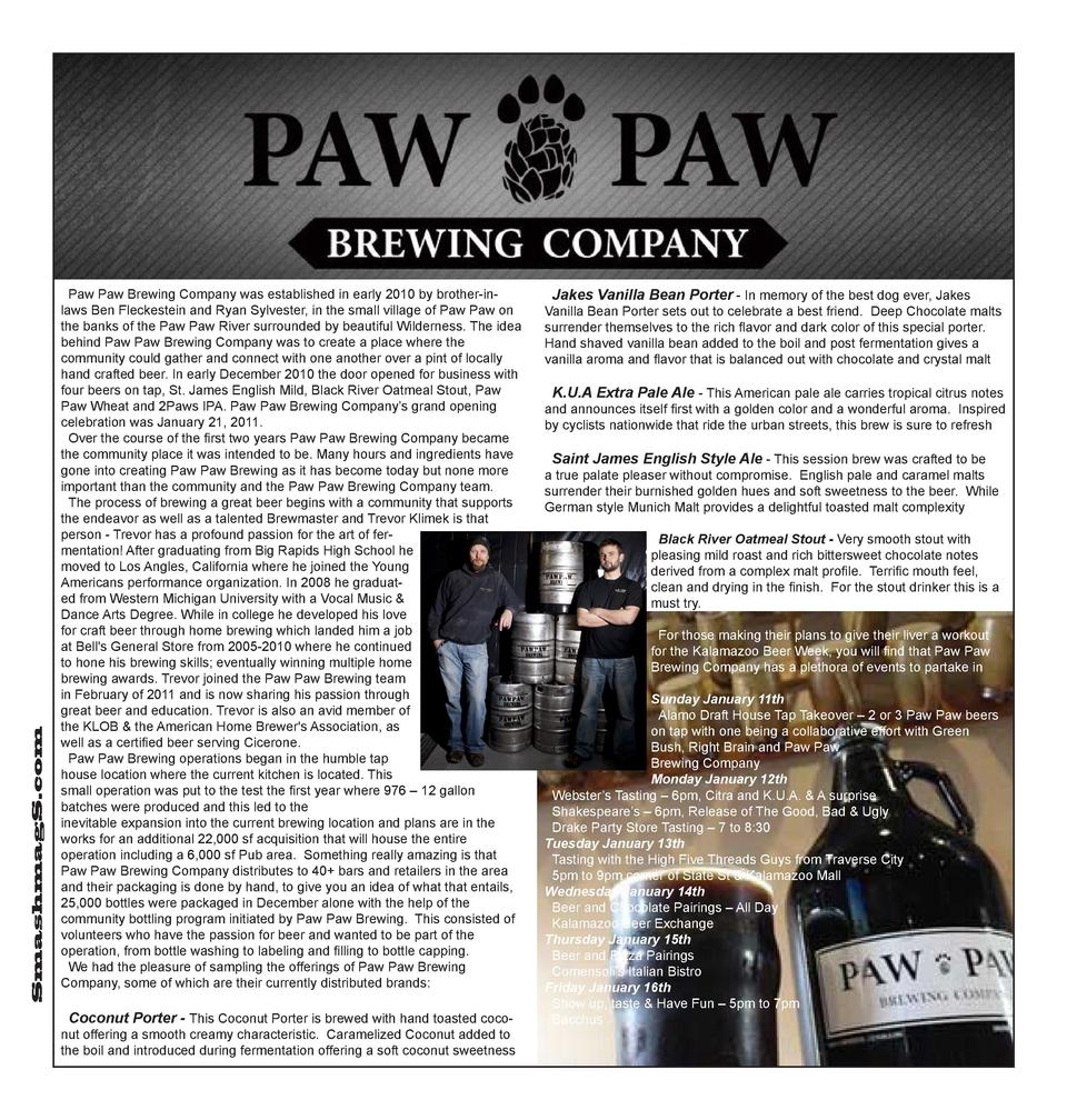 SmashmagS.com  Paw Paw Brewing Company was established in early 2010 by brother-inlaws Ben Fleckestein and Ryan Sylvester,...