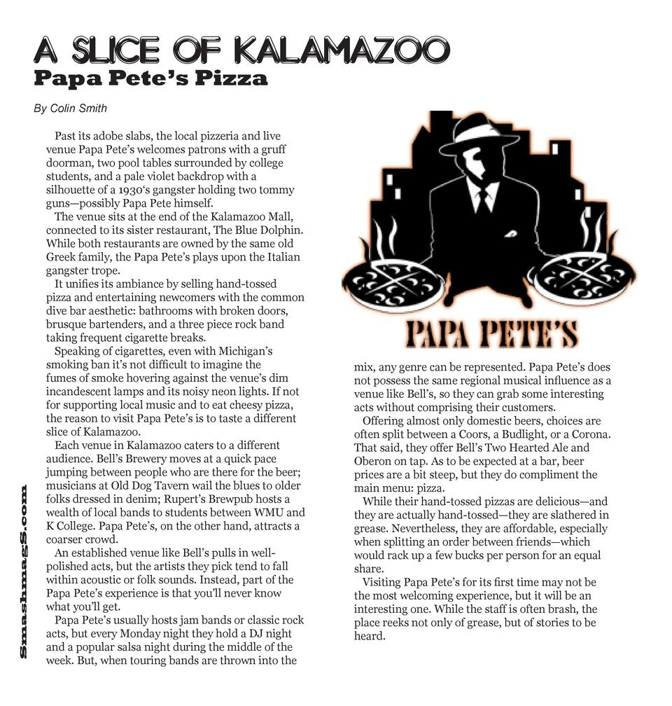 A Slice of Kalamazoo  Papa Pete   s Pizza  SmashmagS.com  By Colin Smith Past its adobe slabs, the local pizzeria and live...