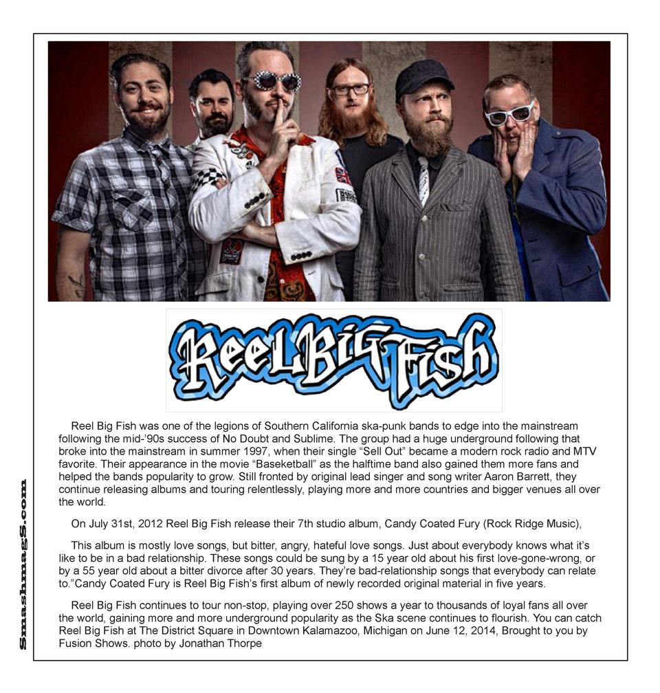 SmashmagS.com  Reel Big Fish was one of the legions of Southern California ska-punk bands to edge into the mainstream foll...