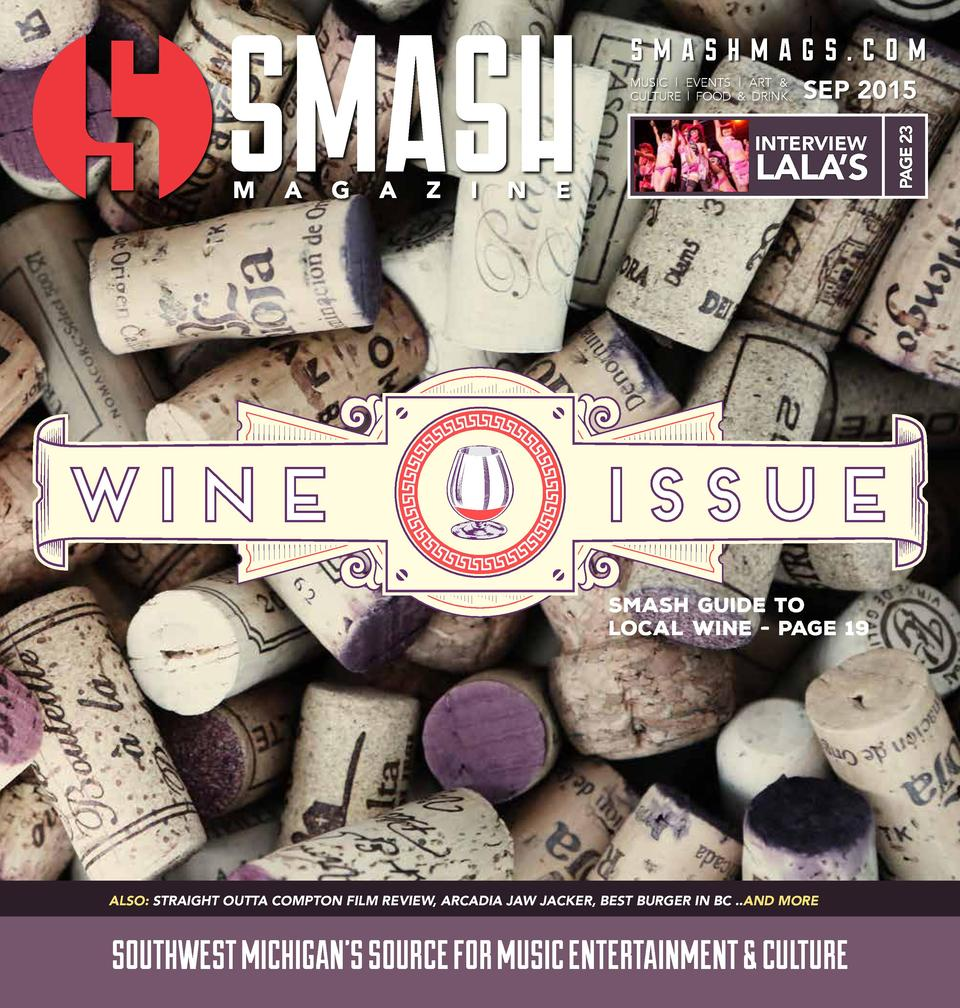 smashmags.com SEP 2015  INTERVIEW  LALA   S  PAGE 23  MUSIC   EVENTS   ART   CULTURE   FOOD   DRINK  SMASH GUIDE TO LOCAL ...