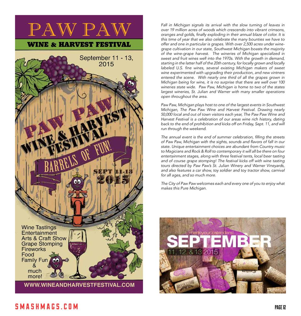 PAW PAW  WINE   HARVEST FESTIVAL  September 11 - 13, 2015  Fall in Michigan signals its arrival with the slow turning of l...