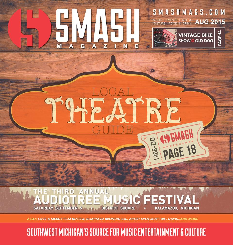 smashmags.com AUG 2015  VINTAGE BIKE  SHOW   OLD DOG  PAGE 14  MUSIC   EVENTS   ART   CULTURE   FOOD   DRINK  ALSO  LOVE  ...