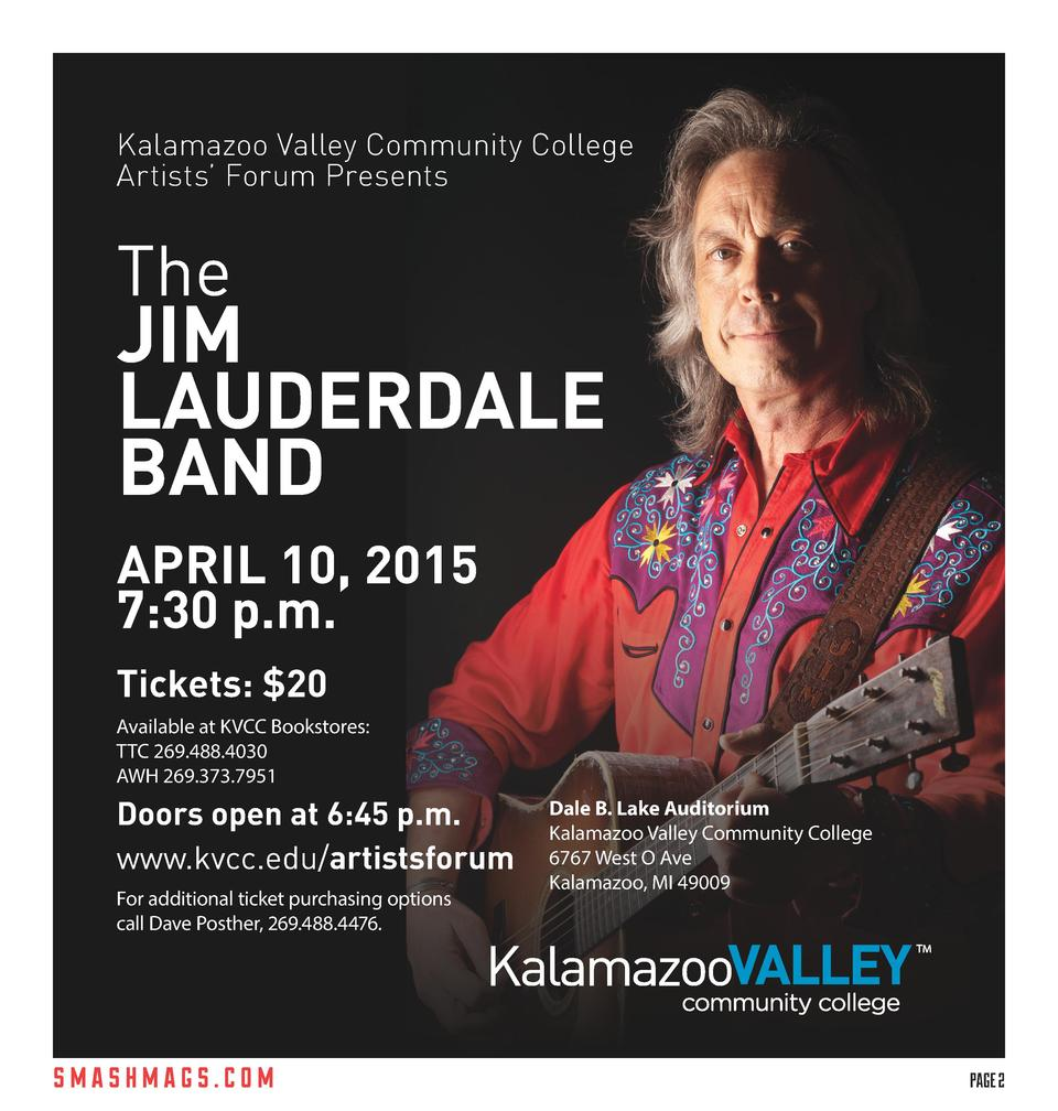 Kalamazoo Valley Community College Artists    Forum Presents  The  JIM LAUDERDALE BAND  APRIL 10, 2015 7 30 p.m. Tickets  ...