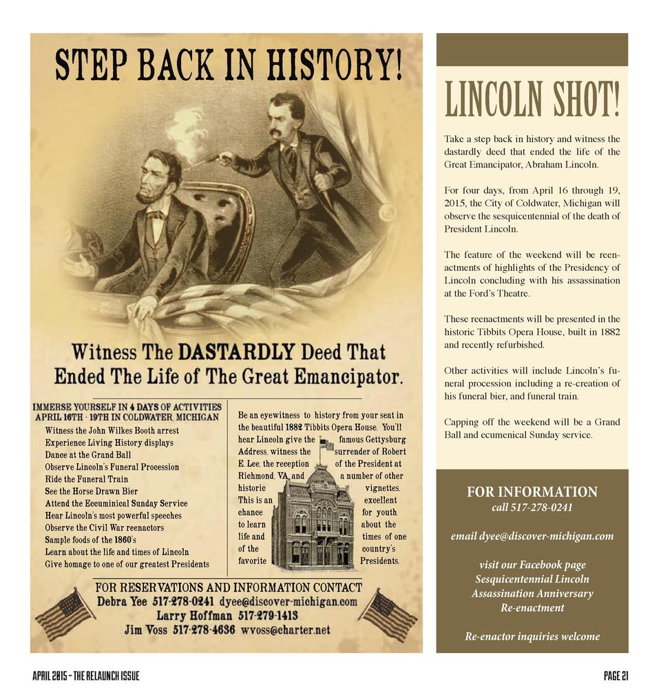 STEP BACK IN HISTORY   LINCOLN SHOT  Take a step back in history and witness the dastardly deed that ended the life of the...