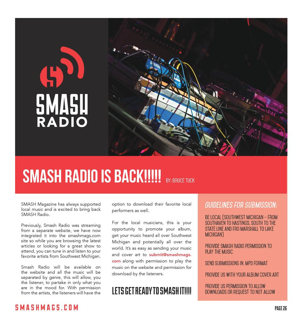 SMASH Radio is BACK         BY  bruce tuck  SMASH Magazine has always supported local music and is excited to bring back S...
