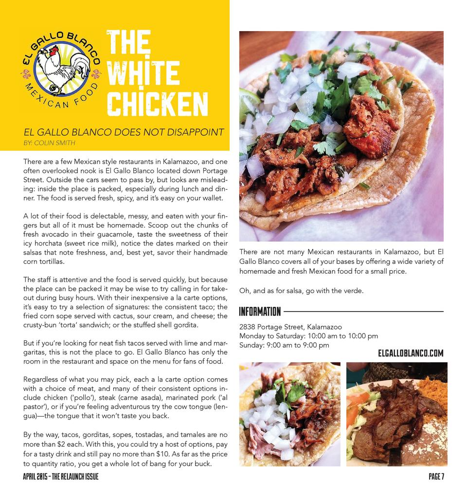 The White Chicken EL GALLO BLANCO DOES NOT DISAPPOINT BY  COLIN SMITH  There are a few Mexican style restaurants in Kalama...