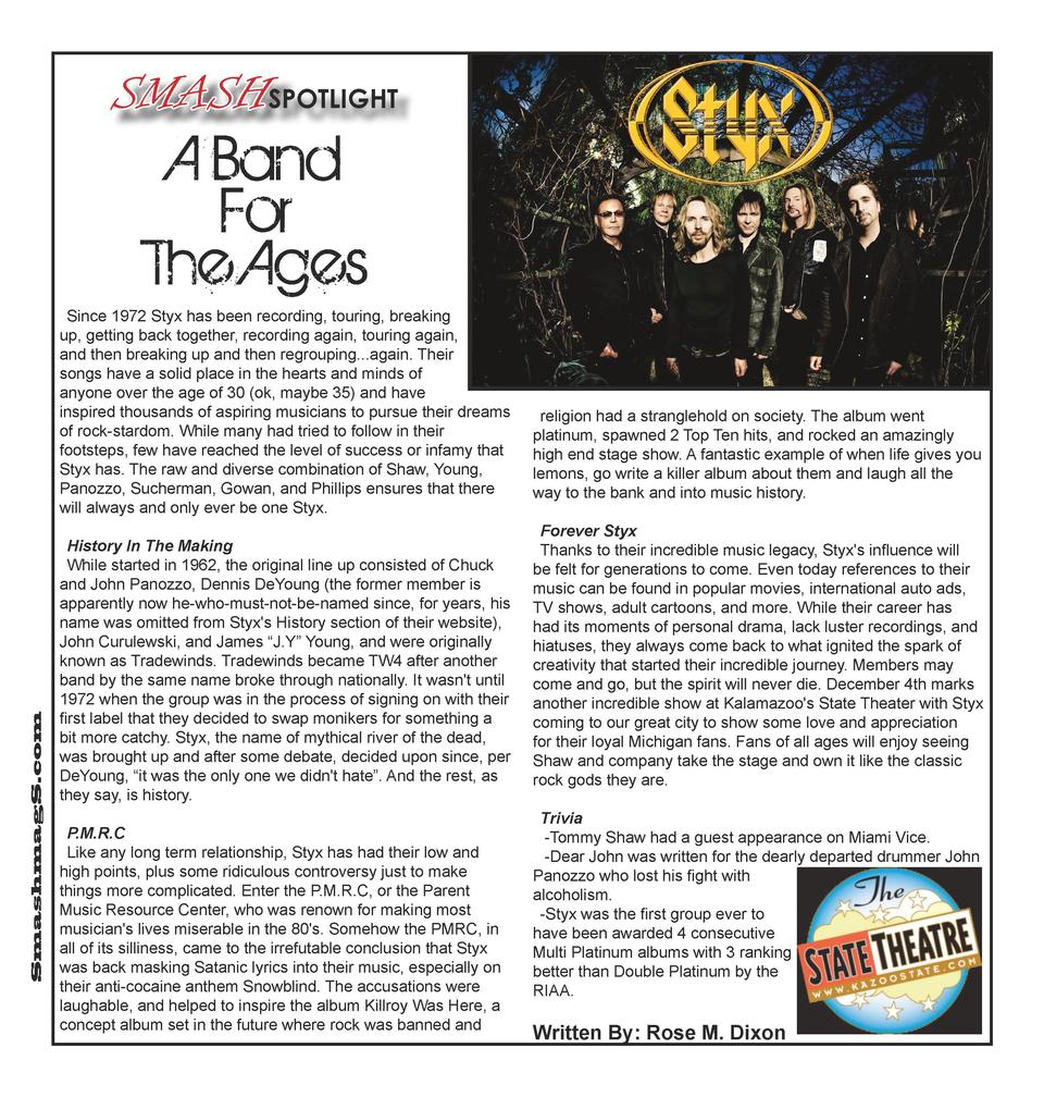 SMASHSPOTLIGHT  A Band For The Ages  SmashmagS.com  Since 1972 Styx has been recording, touring, breaking up, getting back...
