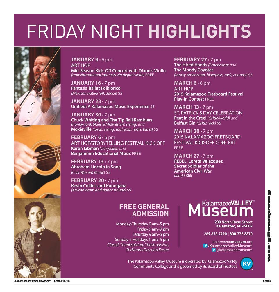 FRIDAY NIGHT HIGHLIGHTS JANUARY 9     6 pm  FEBRUARY 27     7 pm  Mid-Season Kick-Off Concert with Dixon   s Violin  The H...