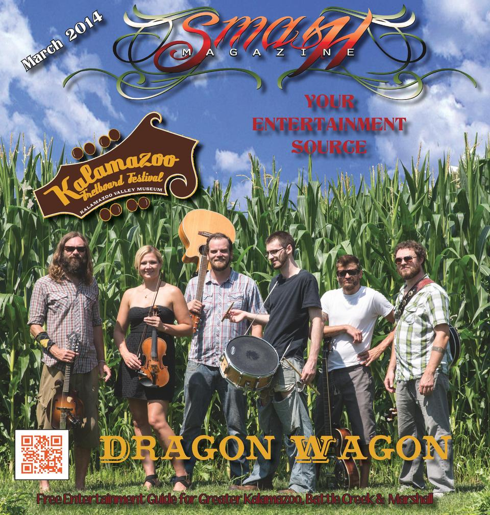 ch  ar M  14 0  2  YOUR ENTERTAINMENT SOURCE  Dragon  Wagon  Free Entertainment Guide for Greater Kalamazoo, Battle Creek ...