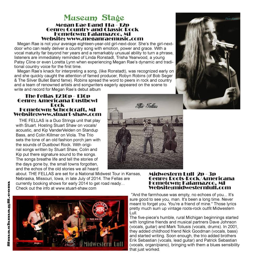 Museum Stage  Megan Rae Band 11a - 12p Genre  Country and Classic Rock Hometown  Kalamazoo, MI Website  www.meganraemusic....