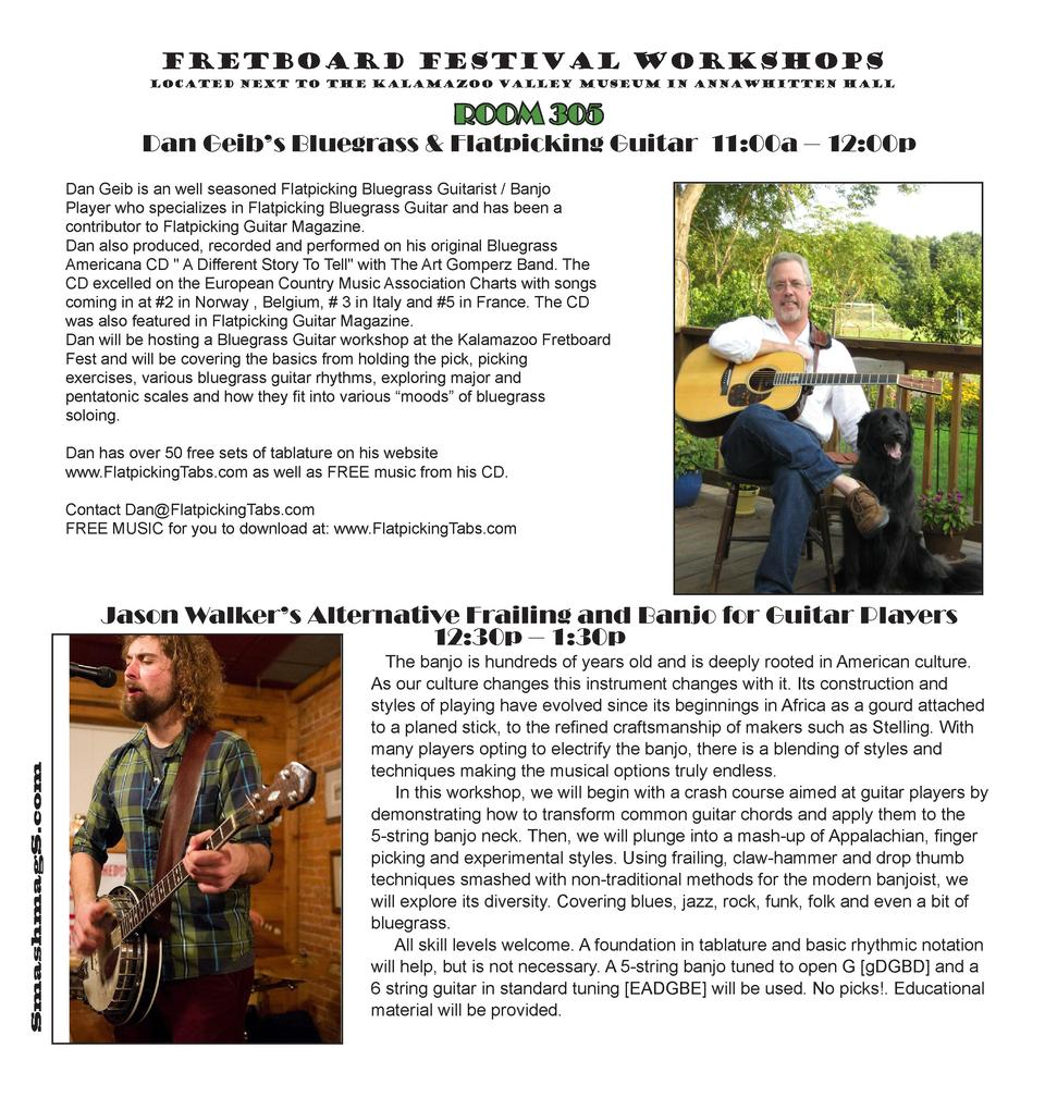 Fretboard Festival Workshops located next to the Kalamazoo Valley Museum in AnnaWhitten Hall  ROOM 305  Dan Geib   s Blueg...