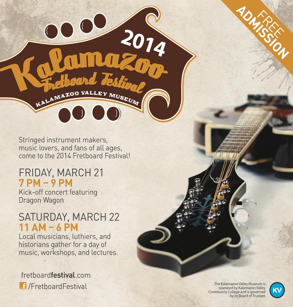 n eesio Fr is m ad  2014  Stringed instrument makers, music lovers, and fans of all ages, come to the 2014 Fretboard Festi...