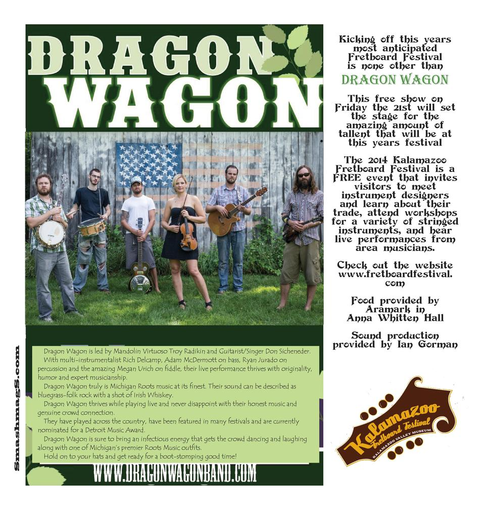 Kicking off this years most anticipated Fretboard Festival is none other than  DRAGON WAGON This free show on Friday the 2...