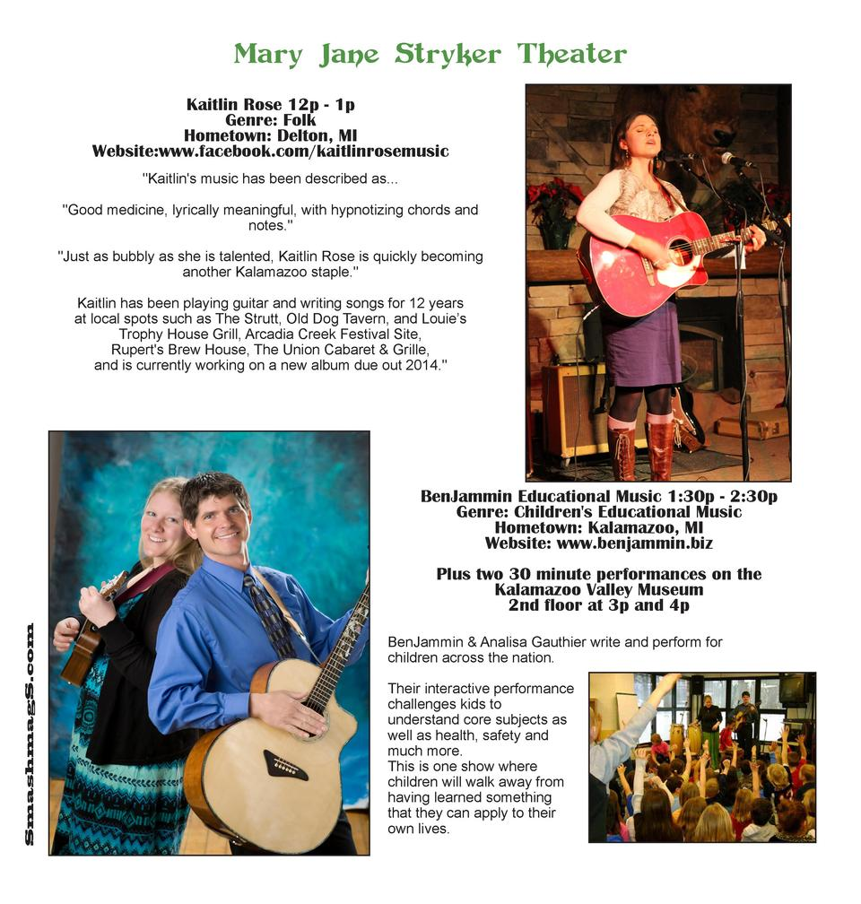 Mary Jane Stryker Theater Kaitlin Rose 12p - 1p Genre  Folk Hometown  Delton, MI Website www.facebook.com kaitlinrosemusic...