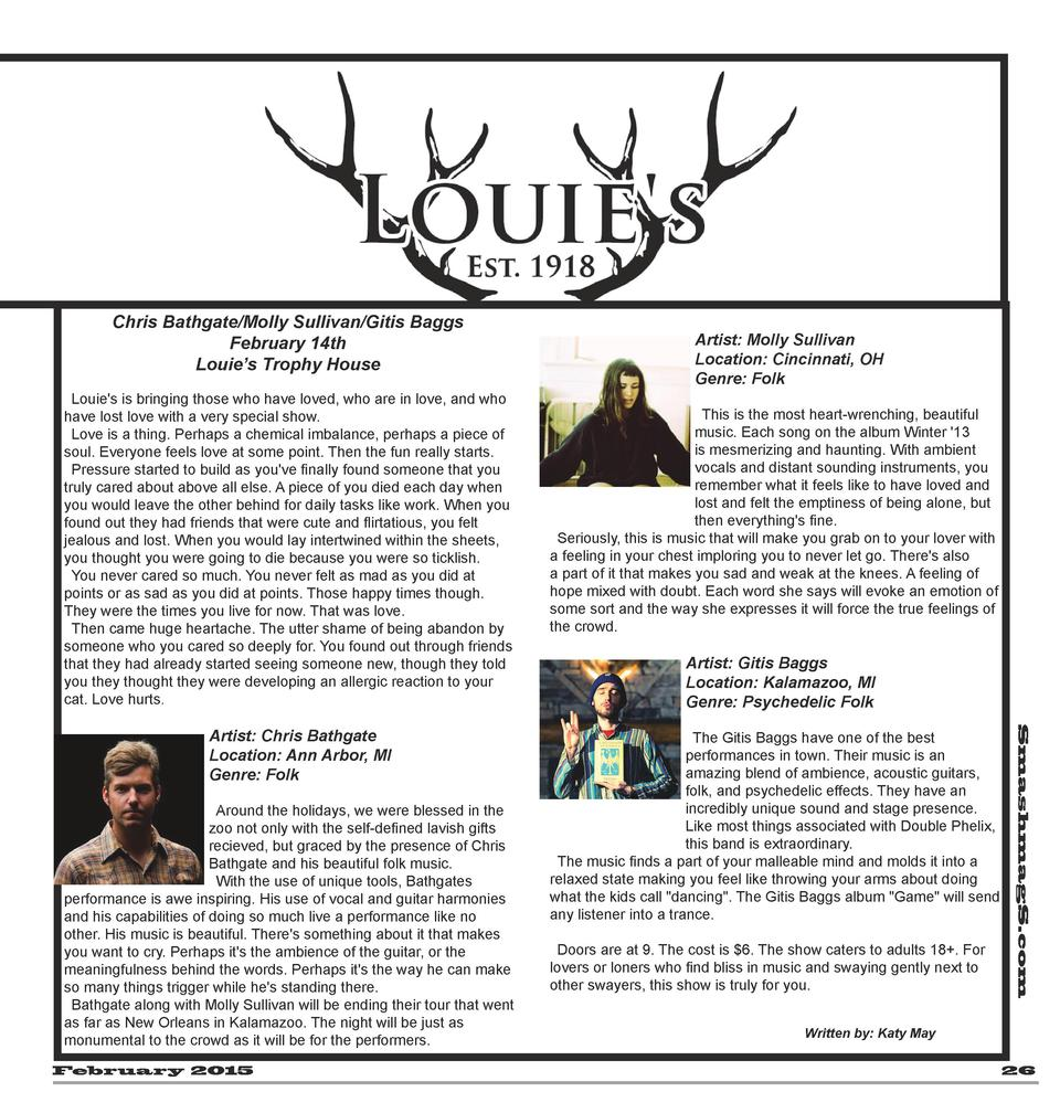 Chris Bathgate Molly Sullivan Gitis Baggs February 14th Louie   s Trophy House Louie s is bringing those who have loved, w...