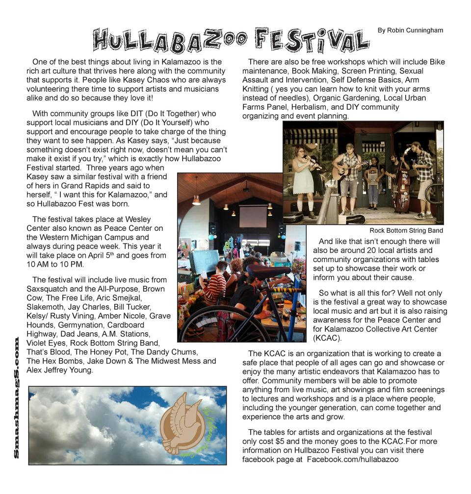 Hullabazoo Festiv al One of the best things about living in Kalamazoo is the rich art culture that thrives here along with...