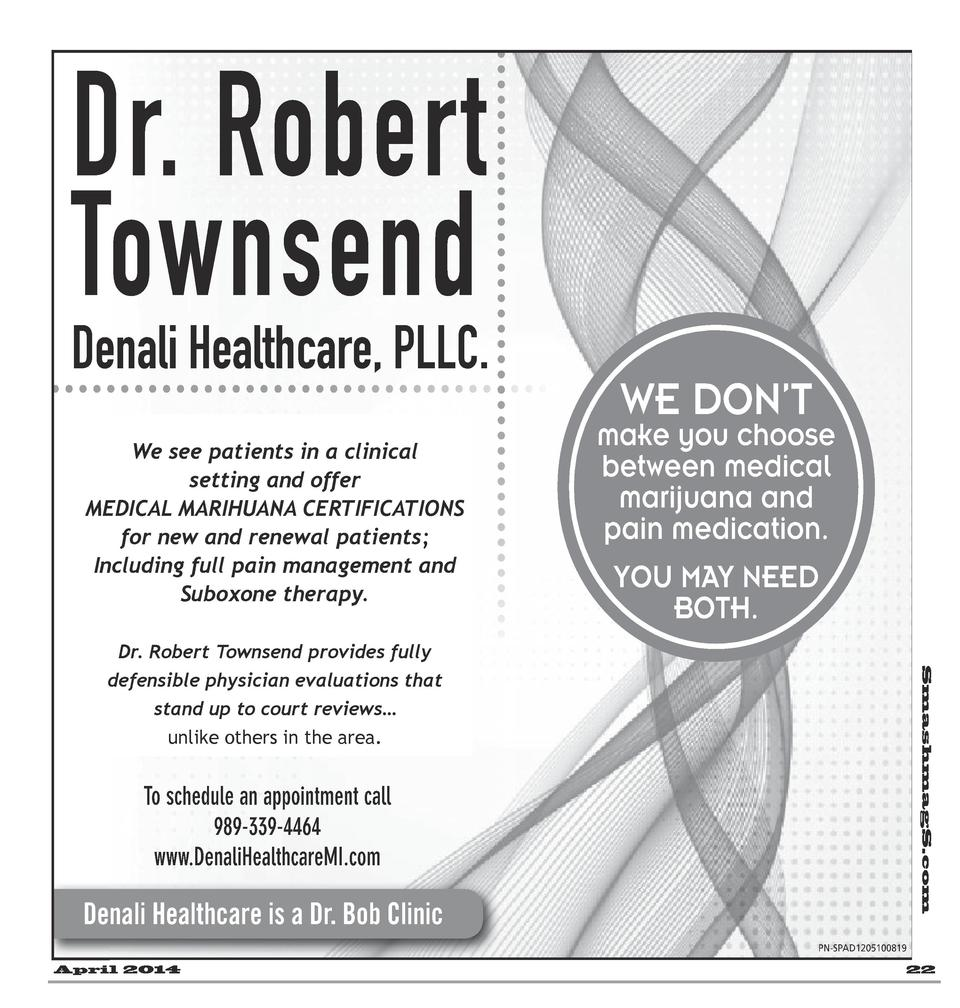 Dr. Robert Dr. Townsend To wnsend Denali Healthcare, PLLC. Healthcare, We We see patients a medical see patients in in a c...