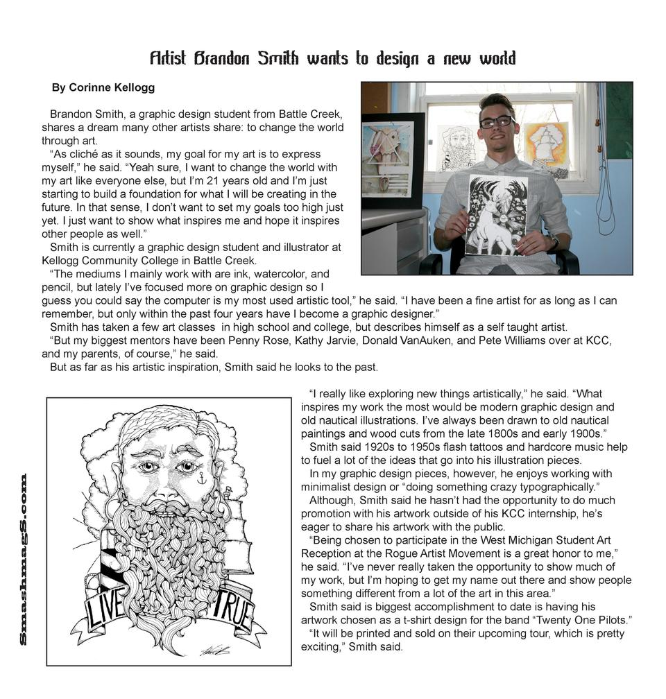 Artist Brandon Smith wants to design a new world By Corinne Kellogg  SmashmagS.com  Brandon Smith, a graphic design studen...