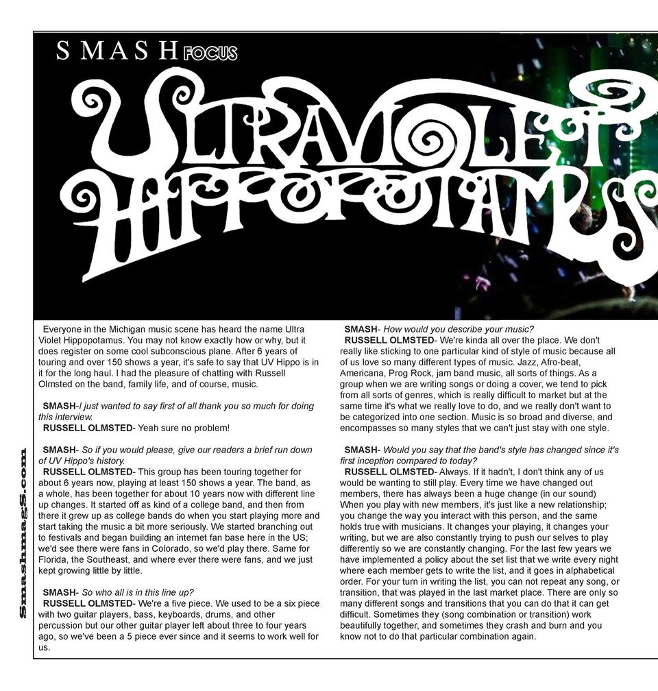 SMASHFOCUS  Everyone in the Michigan music scene has heard the name Ultra Violet Hippopotamus. You may not know exactly ho...